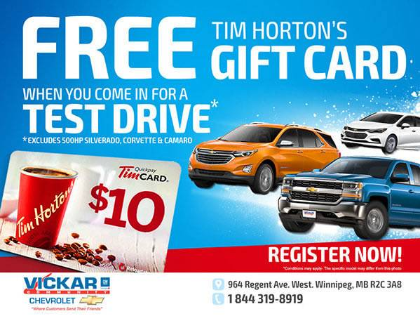 Vickar Chevrolet - Free Tim Hortons Gift Card for a Test Drive